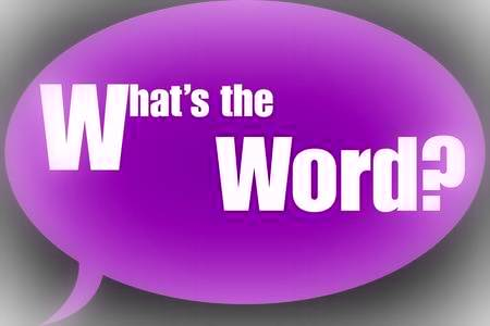 WHAT IS THE WORD? – Pat Maguire